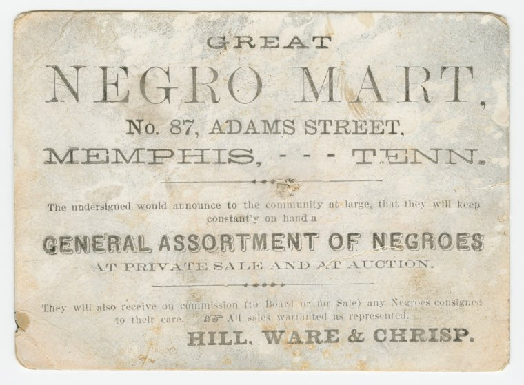 "Advertisement card for the ""Great Negro Mart"" in Memphis, Tennessee, ca. 1859-1860."