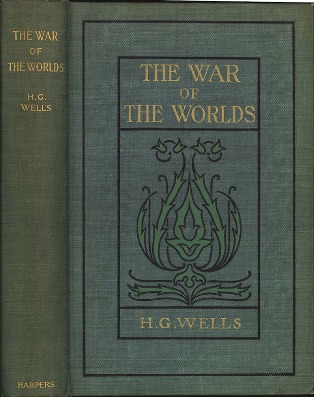 "H.G. Wells, ""The War of the Worlds"" (1898). New York, London, Harper & Brothers"