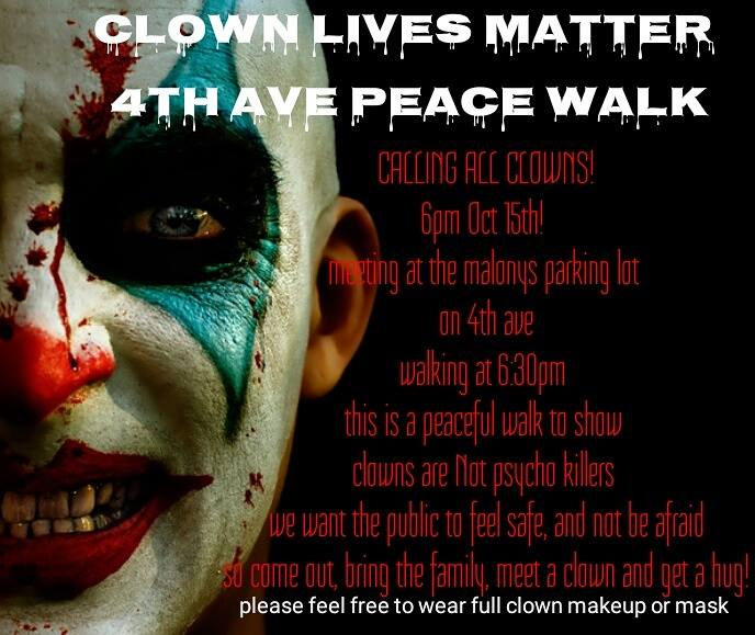 A  Clown Lives Matter  peace walk is scheduled to take place in Tucson, Arizona on Oct. 15, 2016.