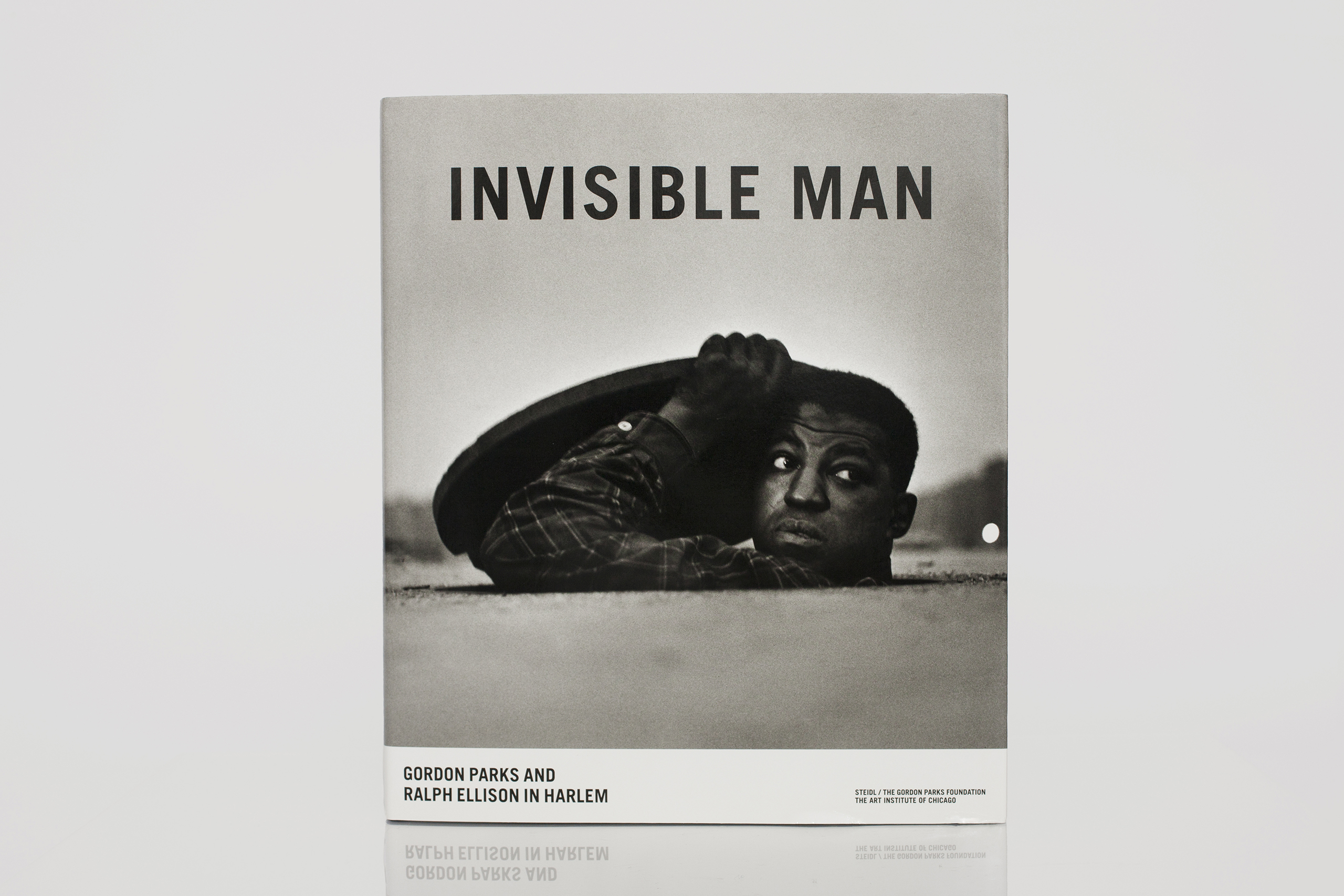 Invisible Man: Gordon Parks and Ralph Ellison in Harlem by Gordon ParksPublished by Steidl/The Gordon Parks Foundation, The Art Institute of Chicago