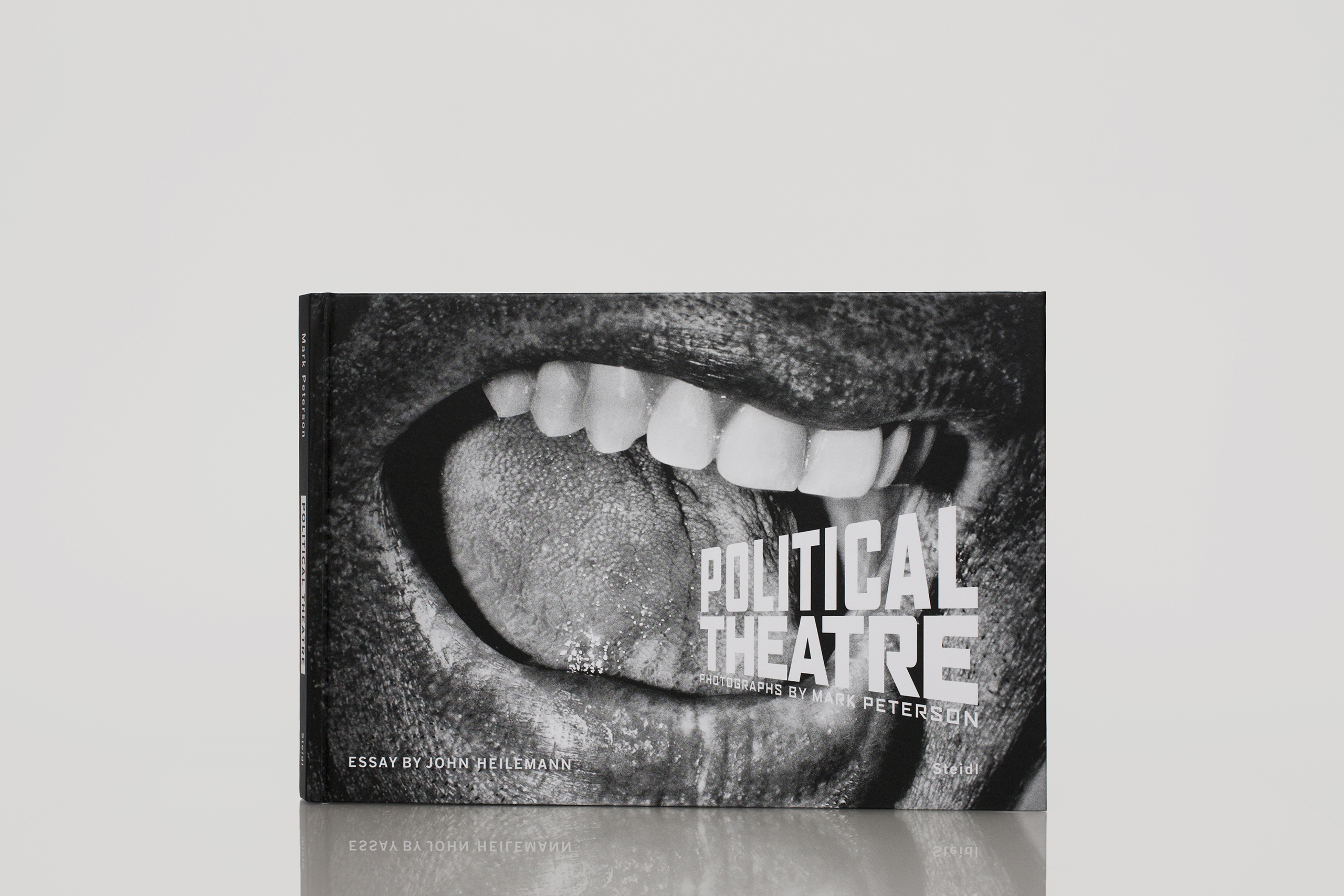 Politcal Theatre by Mark PetersonPublished by Steidl