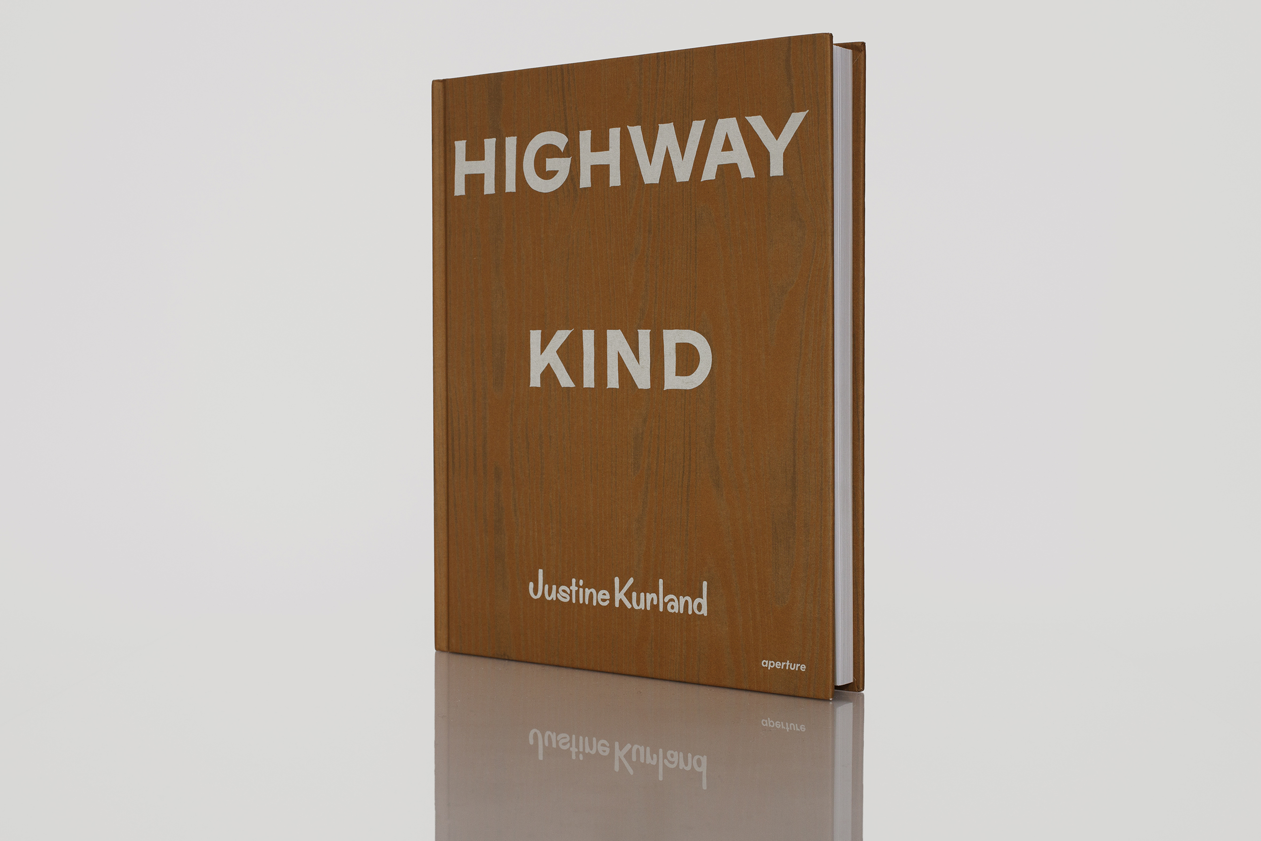 Highway Kind by Justine KurlandPublished by Aperture