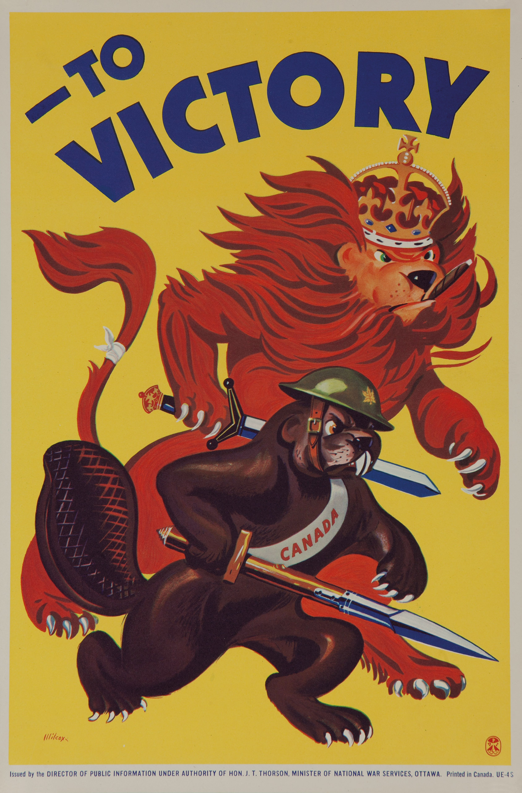 To Victory, issue by the director of Public Information, under authority of Hon. J.T. Thorson, Minister of National War Services, Ottawa, Canada, ca. 1942.