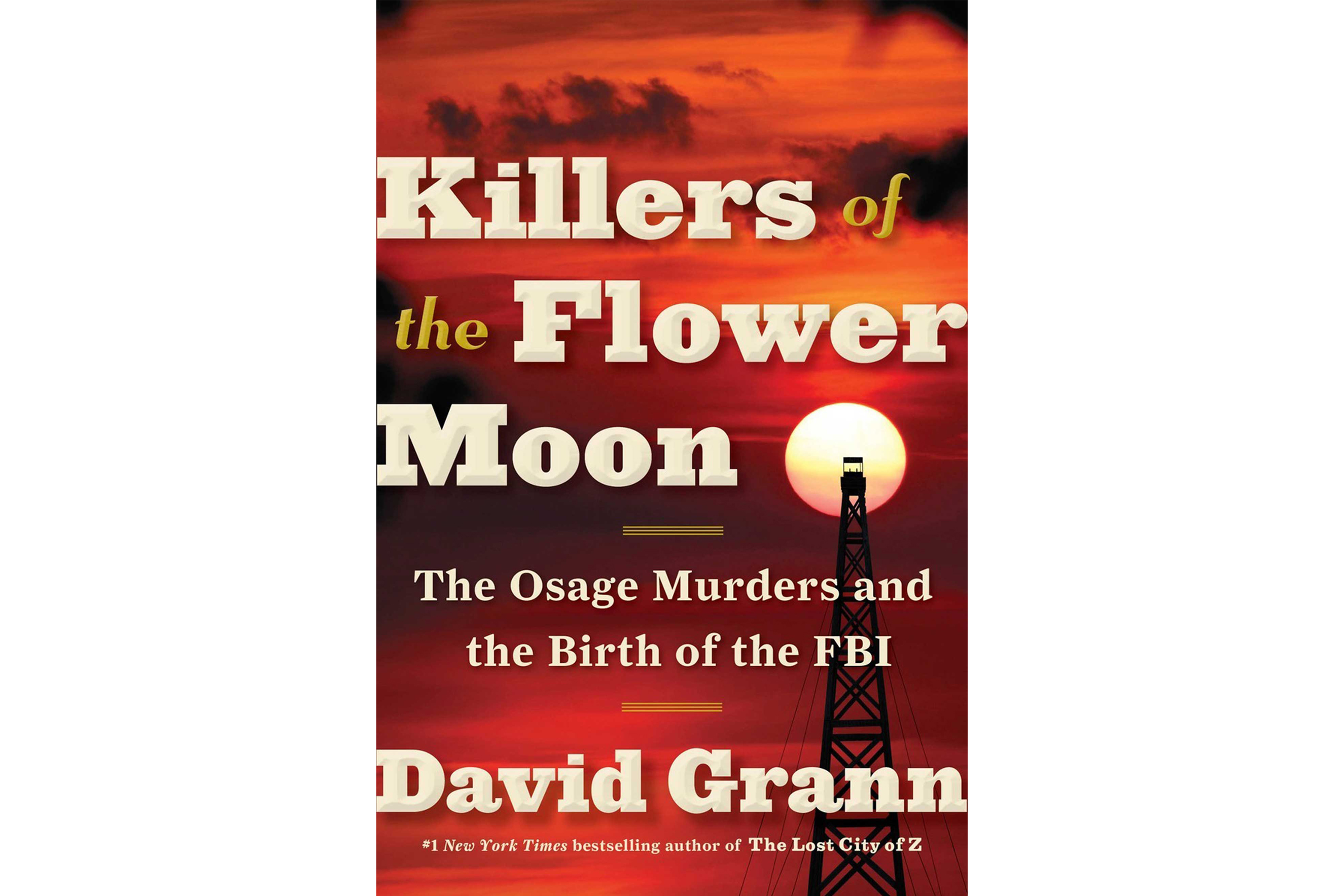 Book jacket of Killers of the Flower Moon by David Grann