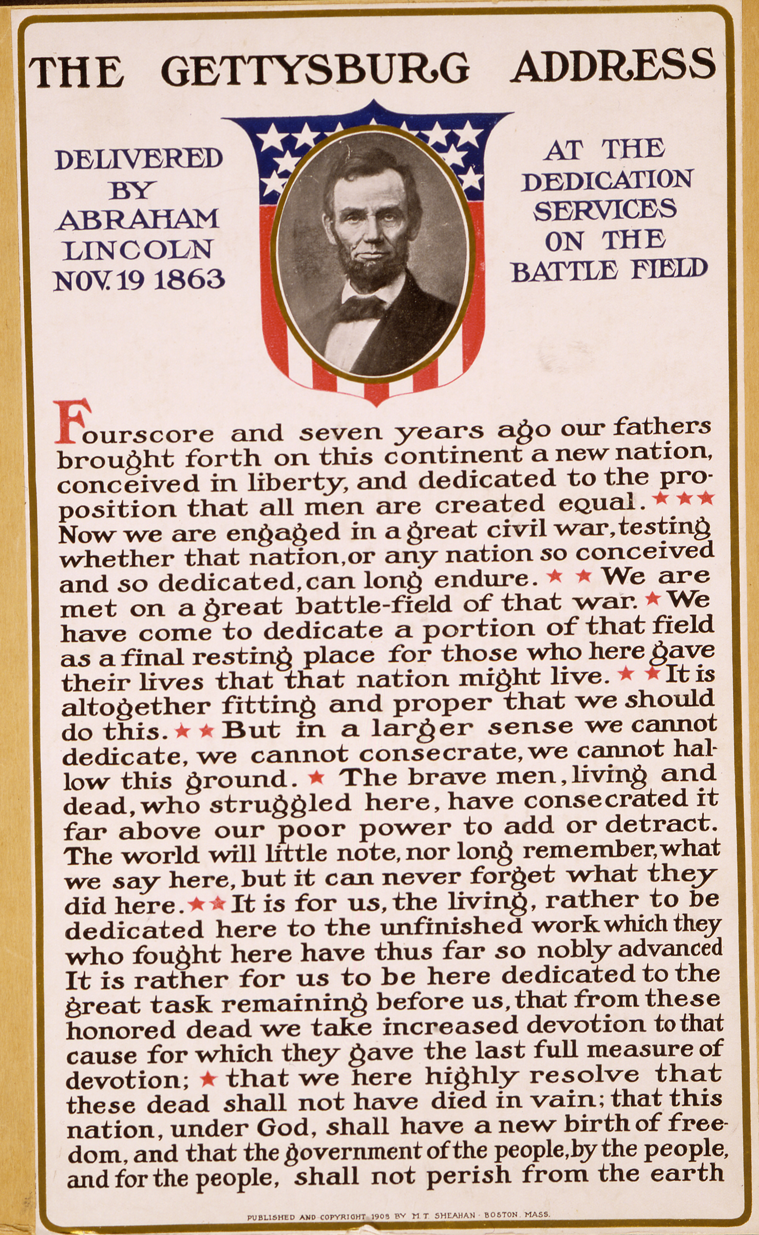 The Gettysburg address delivered by Abraham Lincoln Nov. 19, 1863 at the dedication services on the battlefield.