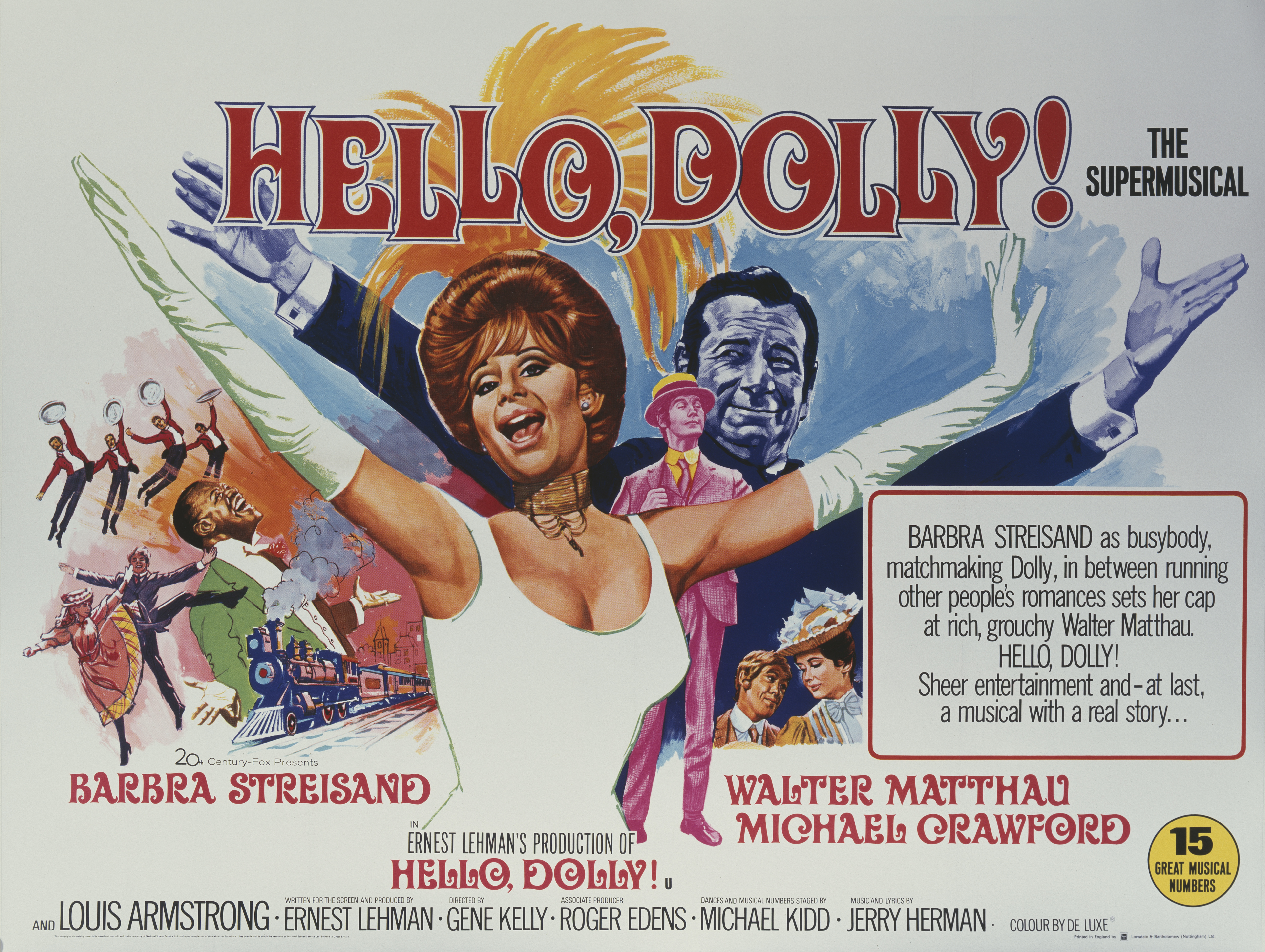 A British poster for Gene Kelly's 1969 romantic comedy musical film, 'Hello Dolly!', starring (left to right) Barbra Streisand,  Michael Crawford and Walter Matthau.