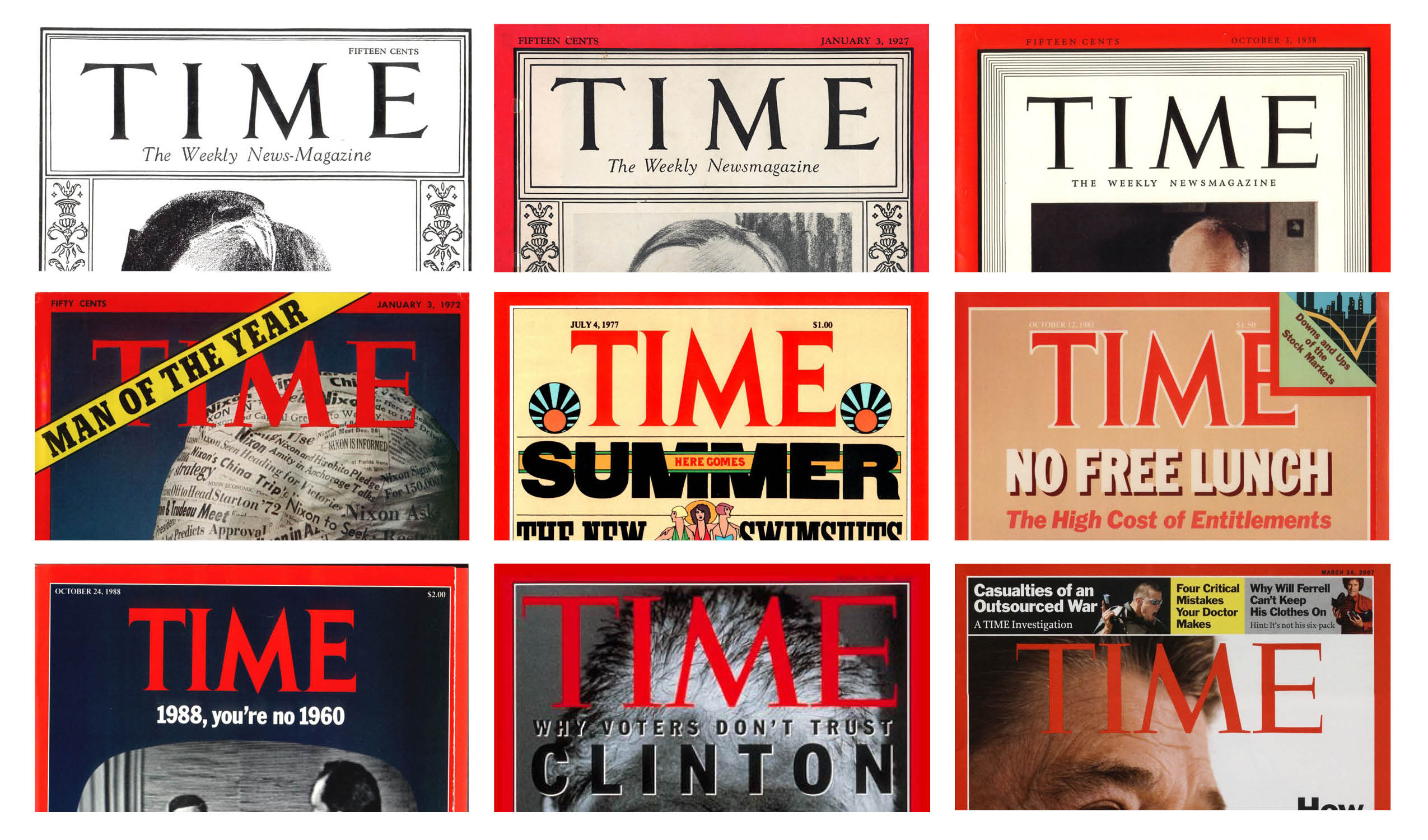 From top left: The first cover of TIME from March 3, 1923. The first red border on Jan. 3, 1927. New border design in Oct. 3, 1938. Logo changed in Jan. 3, 1972, then again in July 4, 1977. A white outline was added in Oct. 12, 1981. It was then removed starting with the Oct. 24, 1988 issue. The current logo, at a size that spanned the width of the cover, was first implemented in April 20, 1992. The first issue of the redesign was Mar. 26, 2007.