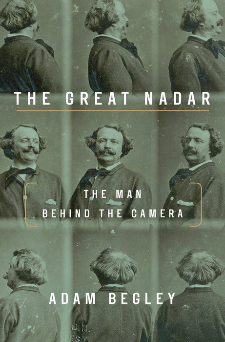Nadar's rotating self-portrait on the cover of Adam Begley's biography