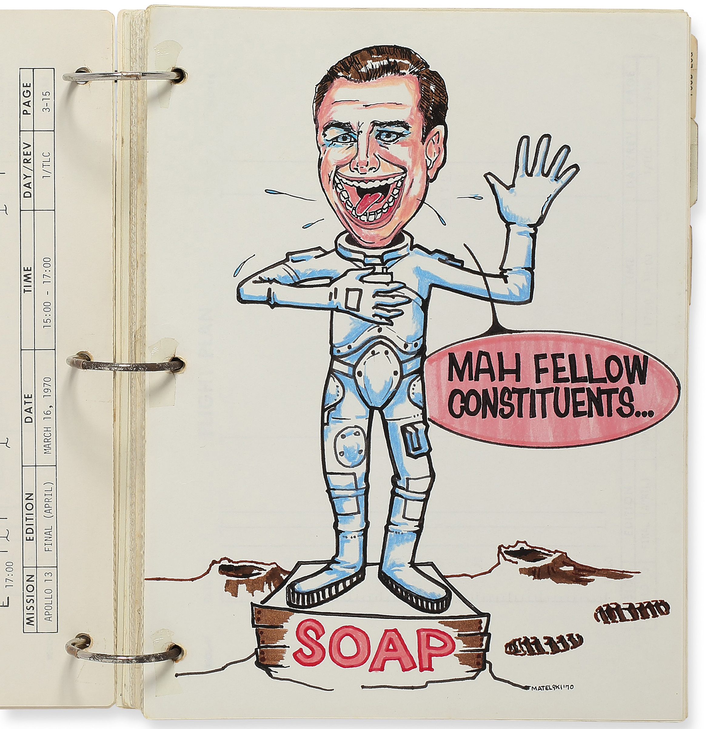 This caricature of Apollo 13 Command Module Pilot Jack Swigert was drawn into the Apollo 13 Flight Plan—one of several that Johnson Space Centre artist Barbara Matelski created as a surprise for the flight crew. Swigert successfully ran for Congress after his days as an astronaut, but died due to cancer before he could serve.