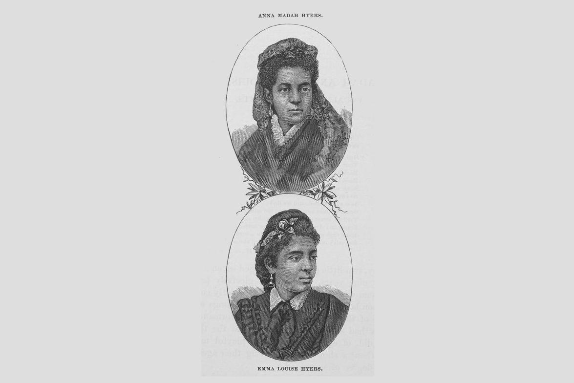 Singers and playwrights Anna Madah Hyers (top) and Emma Louise Hyers.