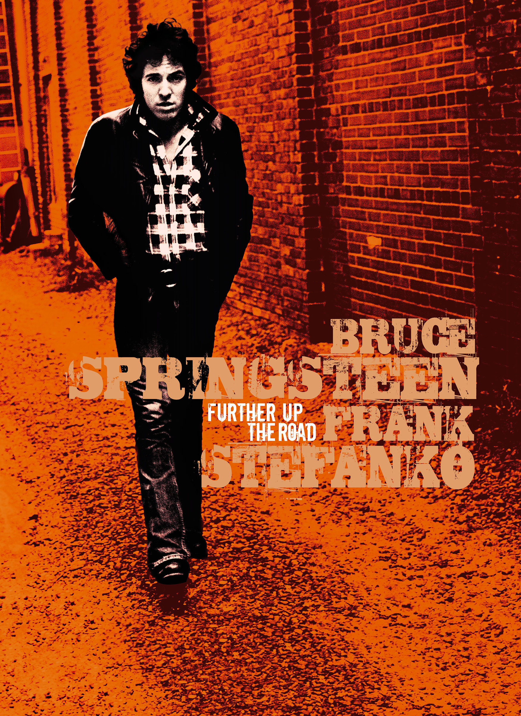 Bruce Springsteen. Further Up The Road is published by Wall of Sound Editions.
