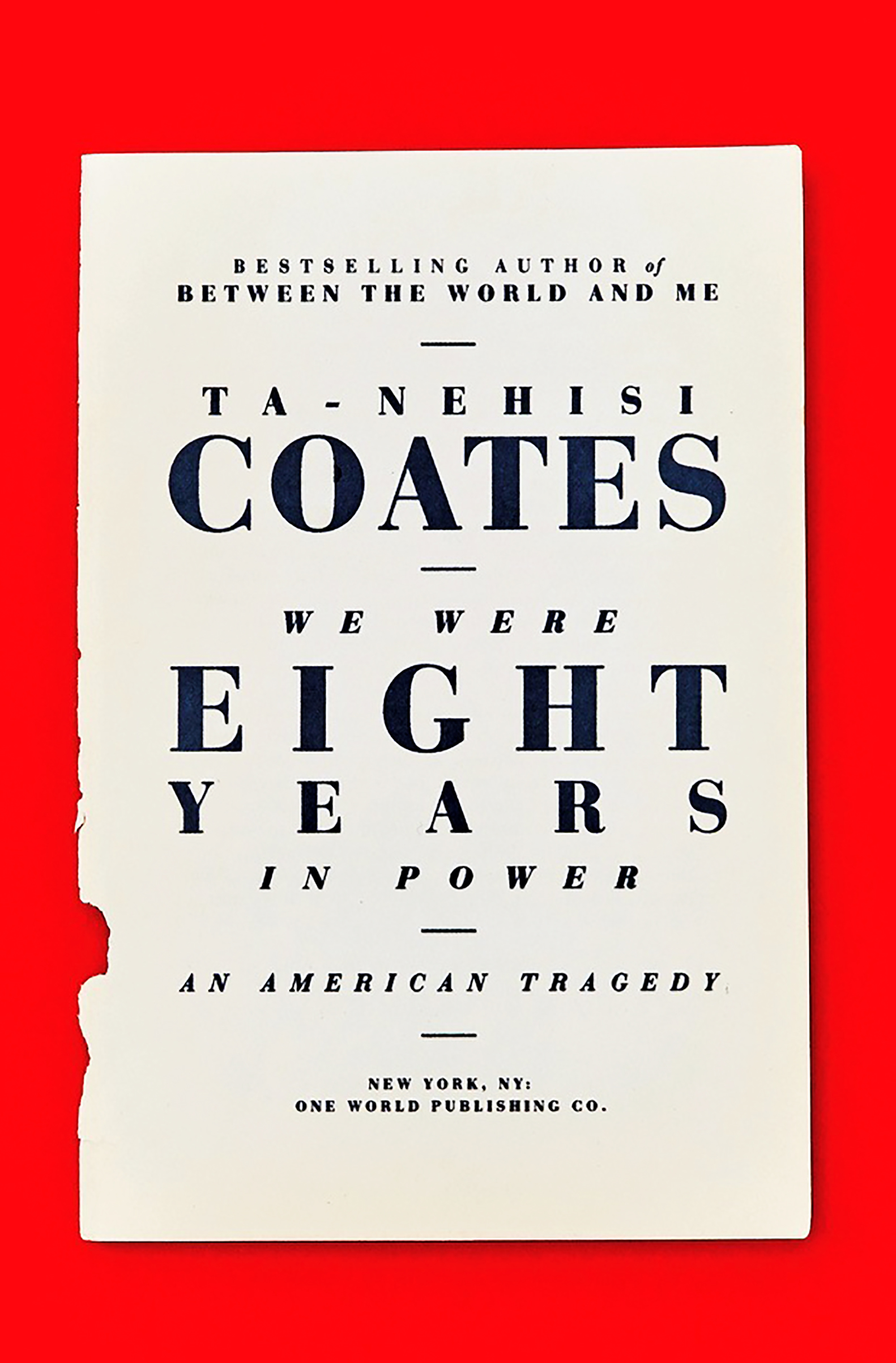 The book follows Coates' 2015 polemic, Between the World and Me, which won the National Book Award