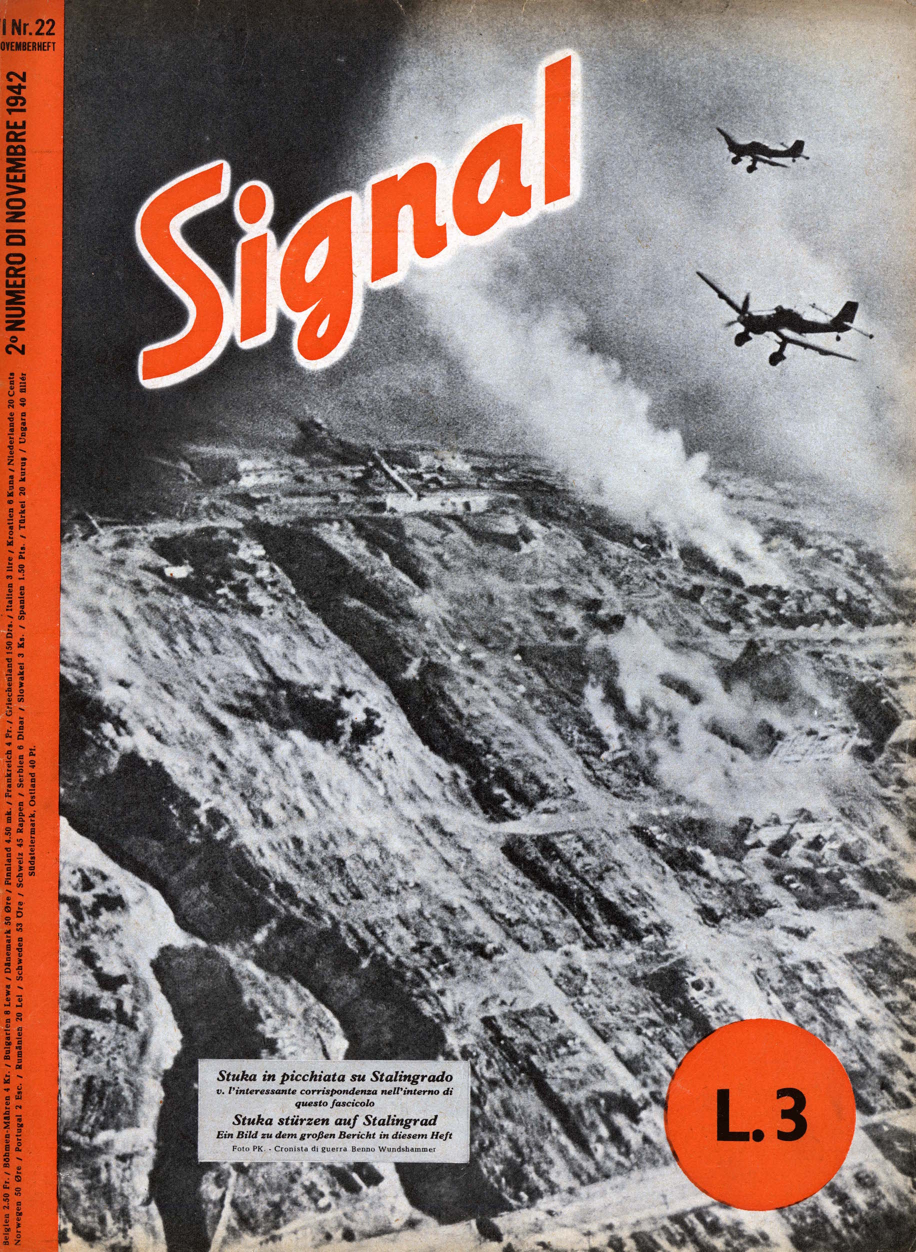 Cover of 'Signal,' a German propaganda magazine printed in Nazi Germany from 1940 to 1945, with the aim to distribute it in neutral countries and in those that the Third Reich had already occupied, or was about to occupy. Italian-German bilingual edition issue, Deutscher Verlag, Germany, Berlin, Nov. 11, 1942.