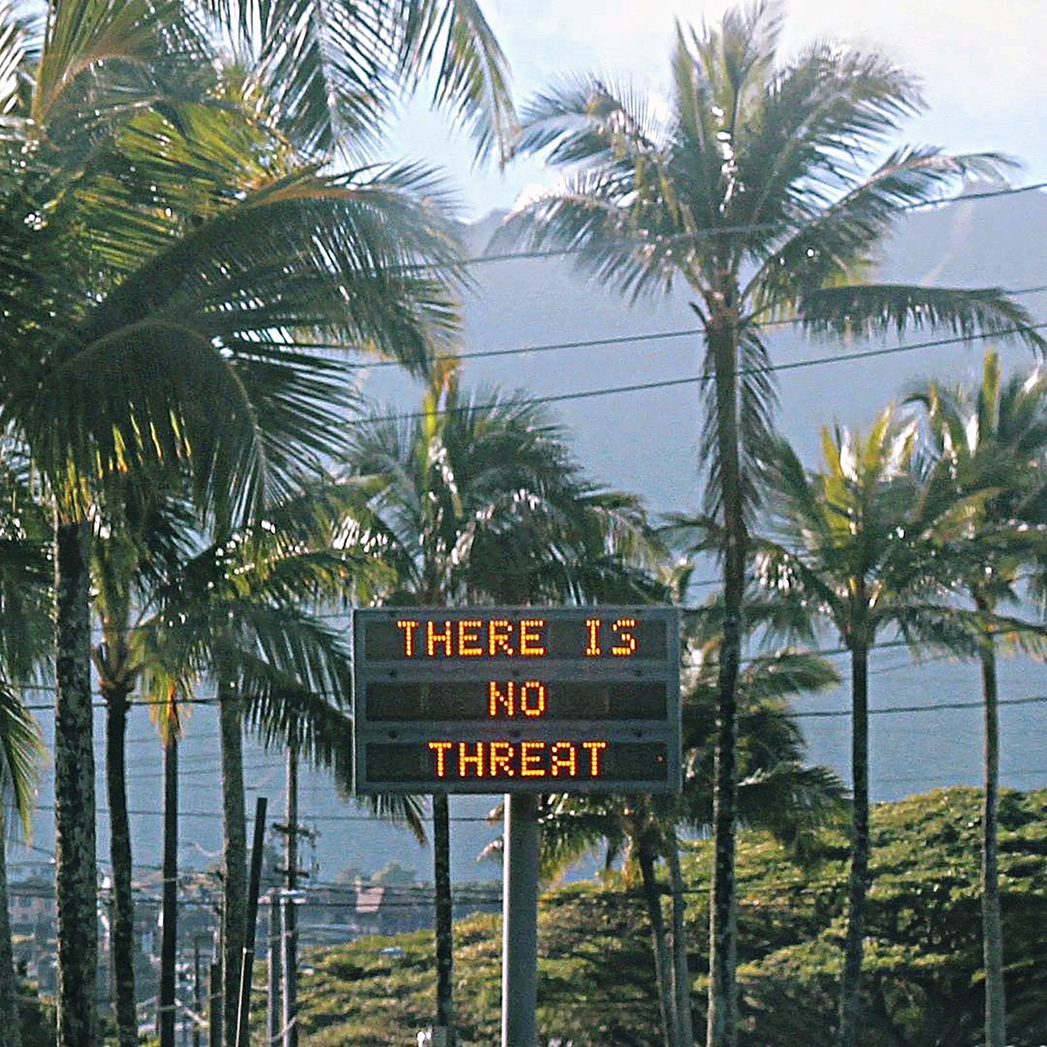 An electronic sign on the Hawaiian island of Oahu attempts to allay fears about a missile threat