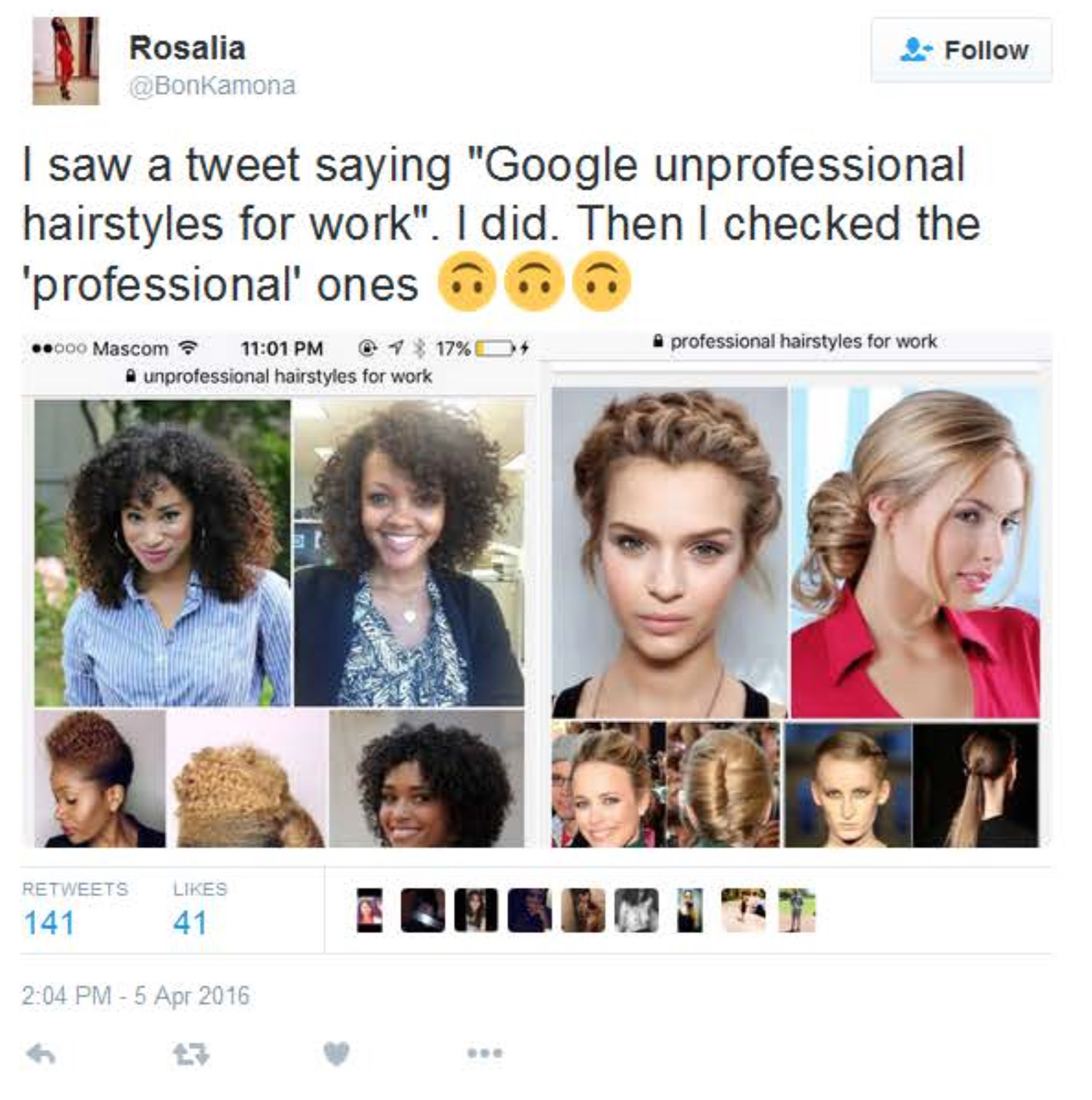 "Tweet about Google searches on ""unprofessional hairstyles for work,"" which all feature Black women, while ""professional hairstyles for work"" feature White women, April 7, 2016."