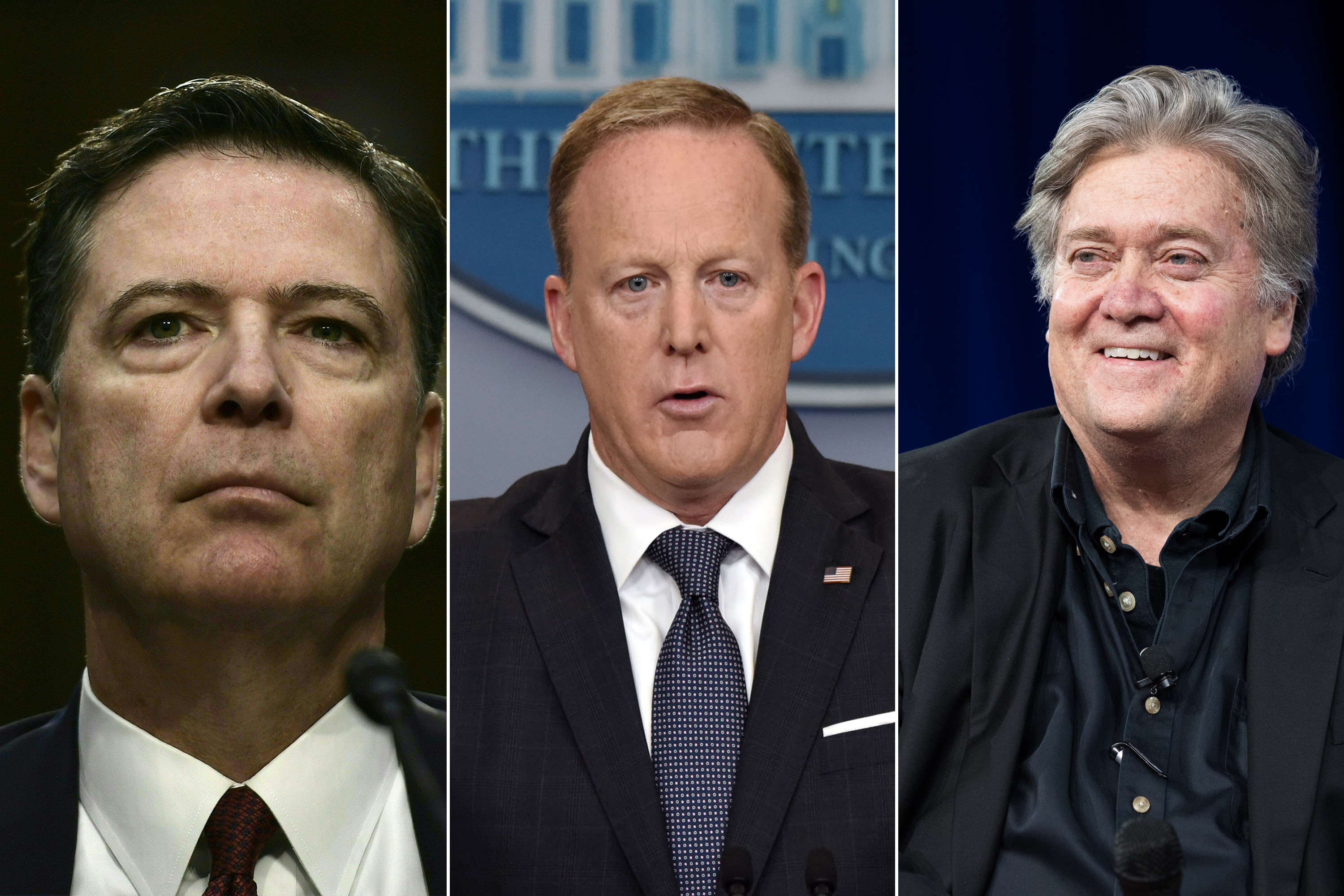 Former FBI Director James Comey; Former White House press secretary Sean Spicer; former White House chief strategist Steve Bannon