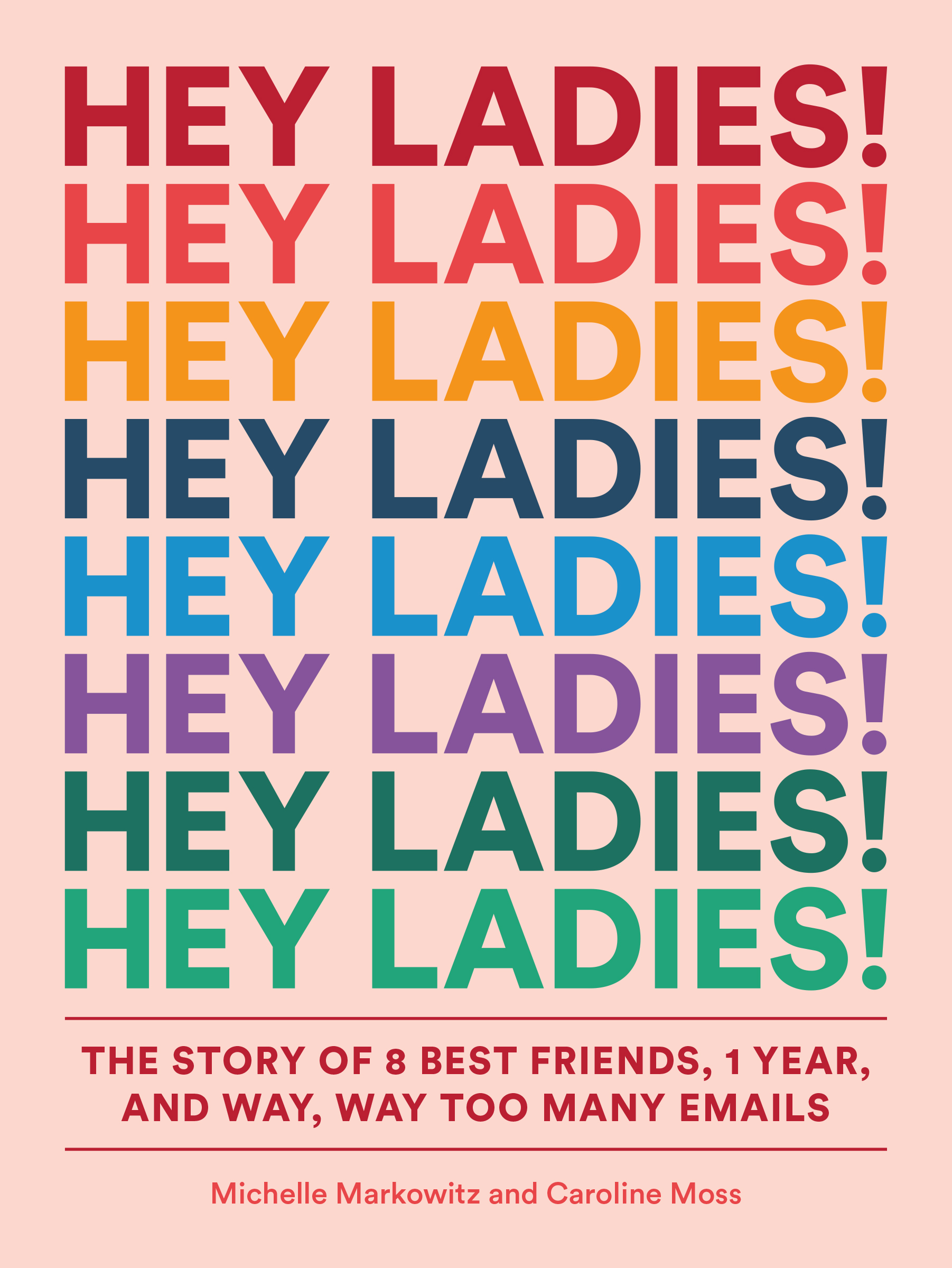 'Hey Ladies!' book cover. Courtesy of Abrams