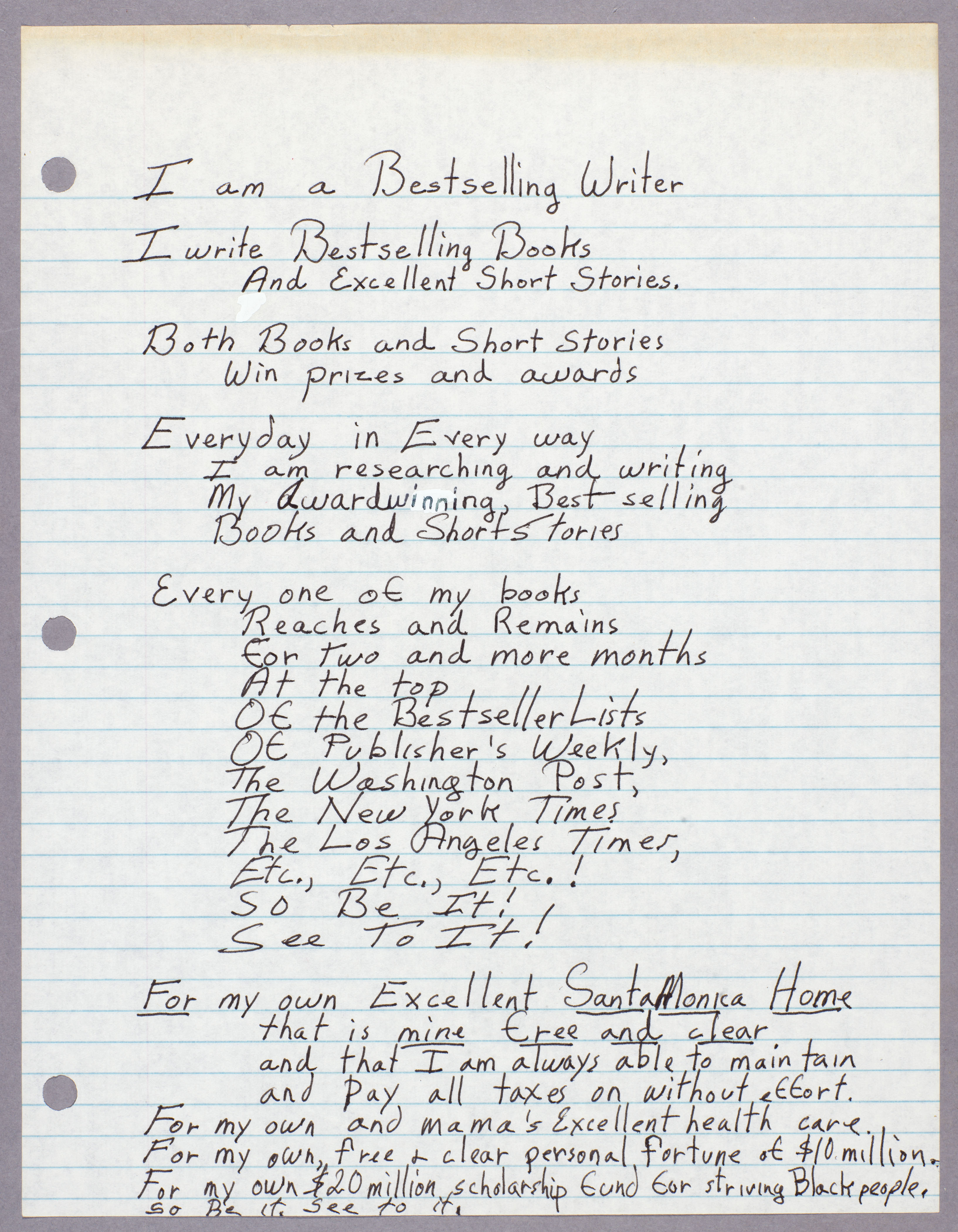 "Octavia E. Butler, notes on writing, ""I am a bestselling writer..."" 1988. Huntington Library, Art Collections, and Botanical Gardens."