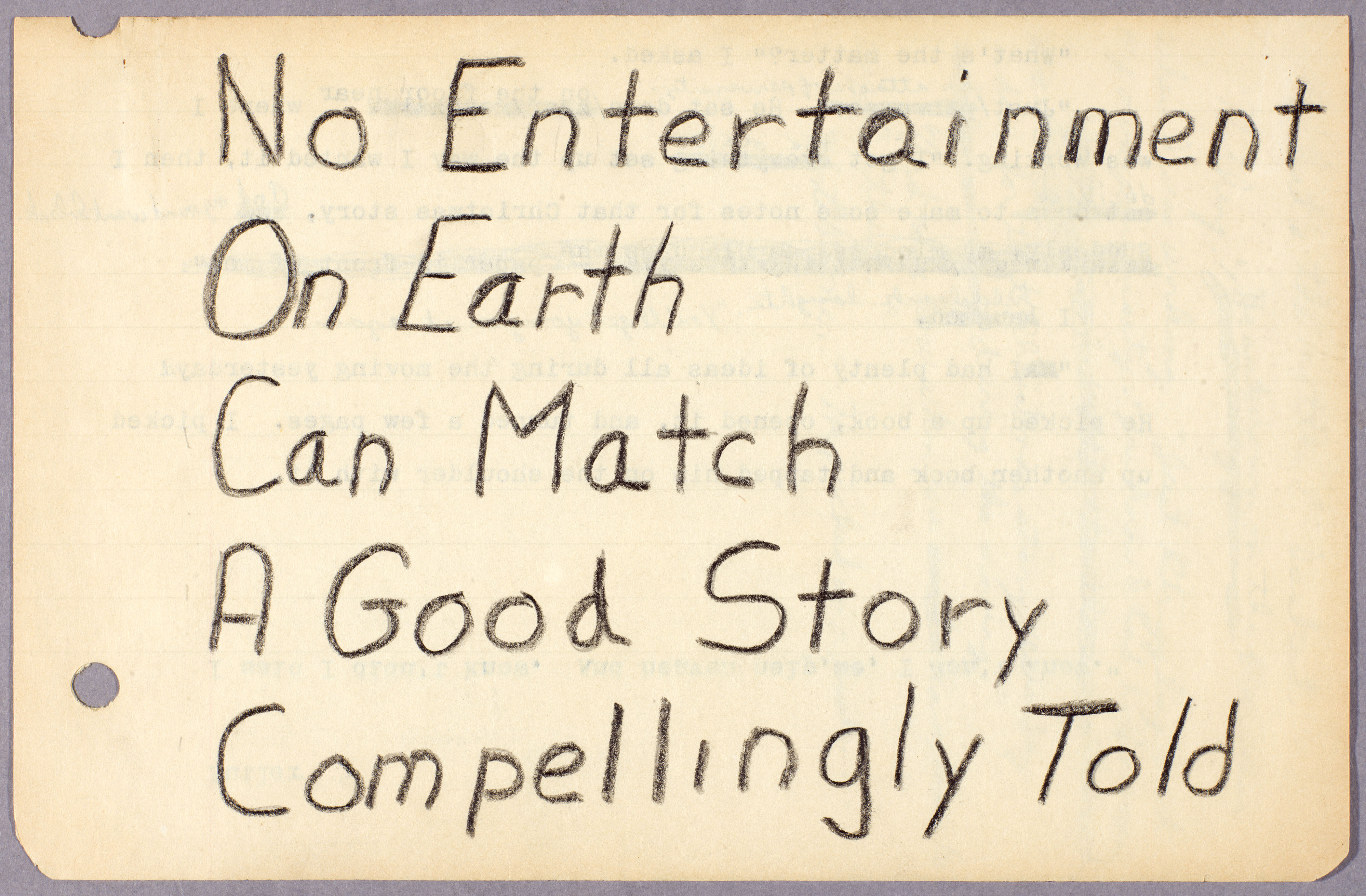 "Octavia E. Butler, notes on writing, ""No entertainment on earth…"" ca. 1970-1995. The Huntington Library, Art Collections, and Botanical Gardens."
