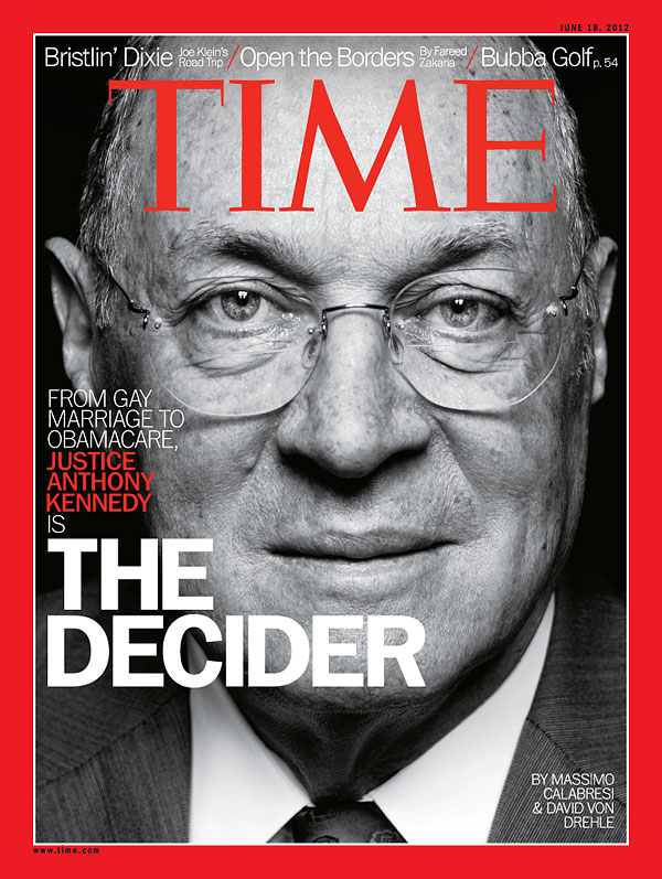 Justice Anthony Kennedy was featured on the June 18, 2012 cover of TIME for his swing vote on key issues
