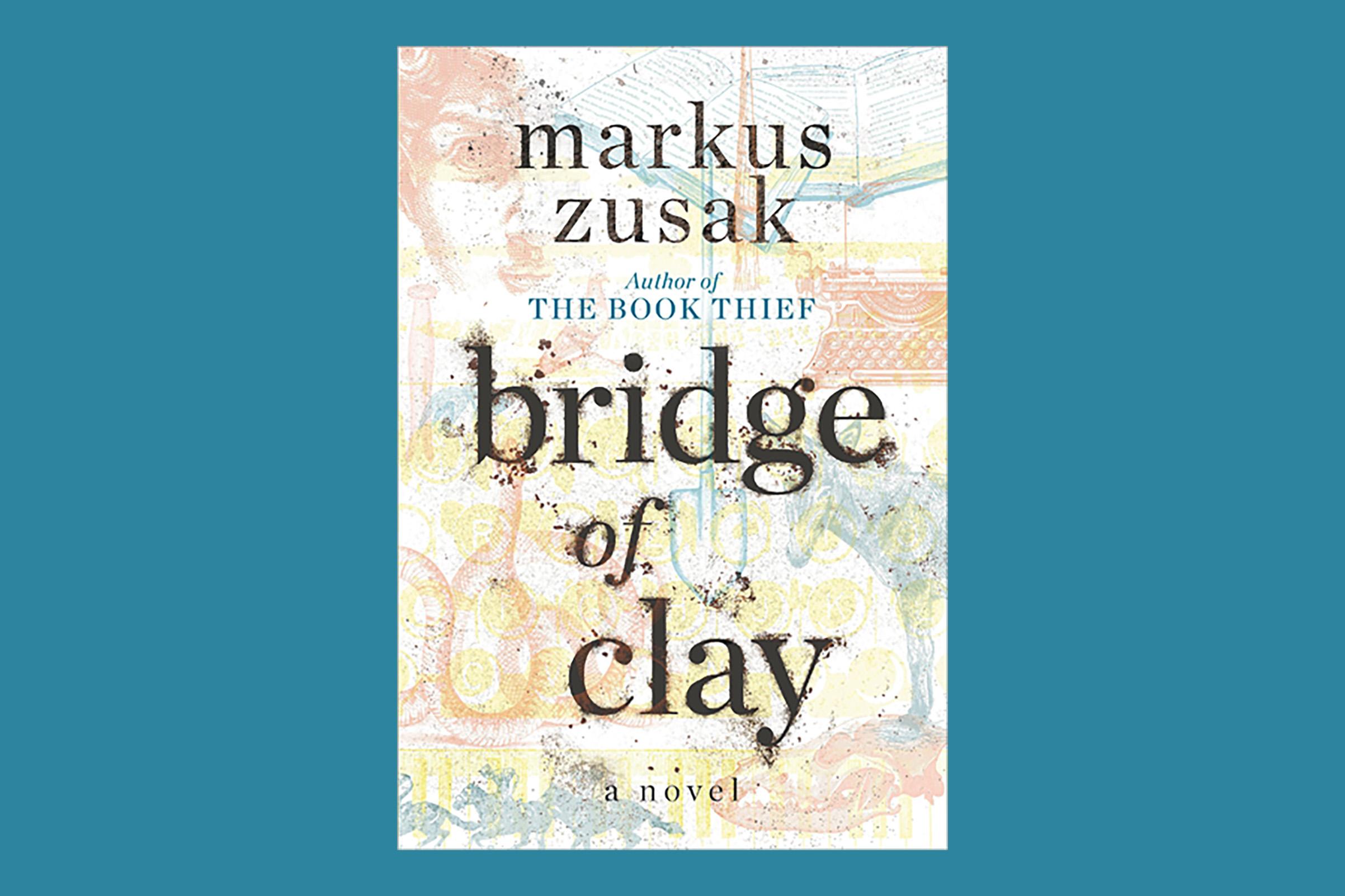 Book Thief author Markus Zusak's new novel, Bridge of Clay