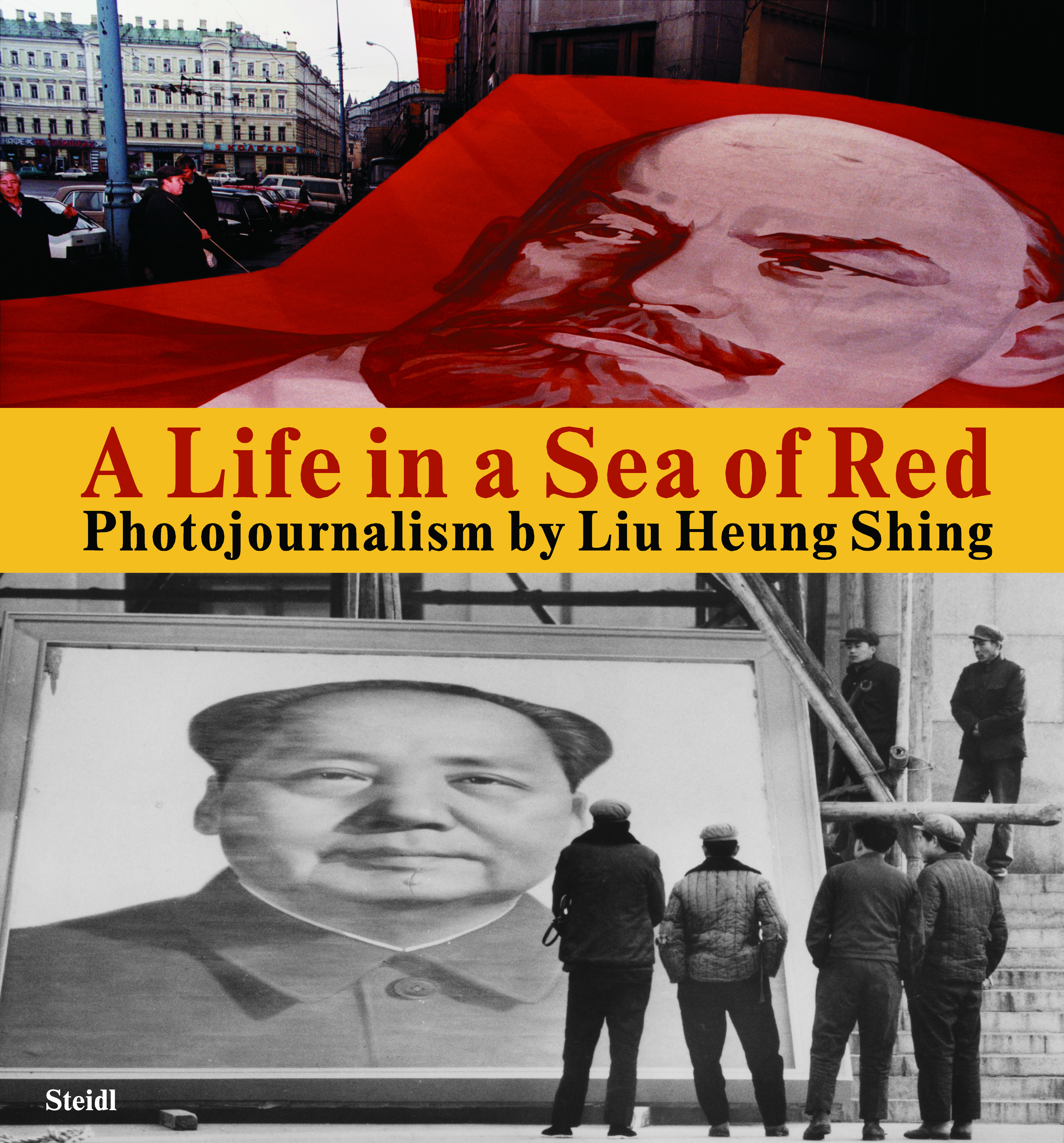 The cover of Liu Heung Shing's new book featuring his photographs of China and Russia from 1976 to 2016.