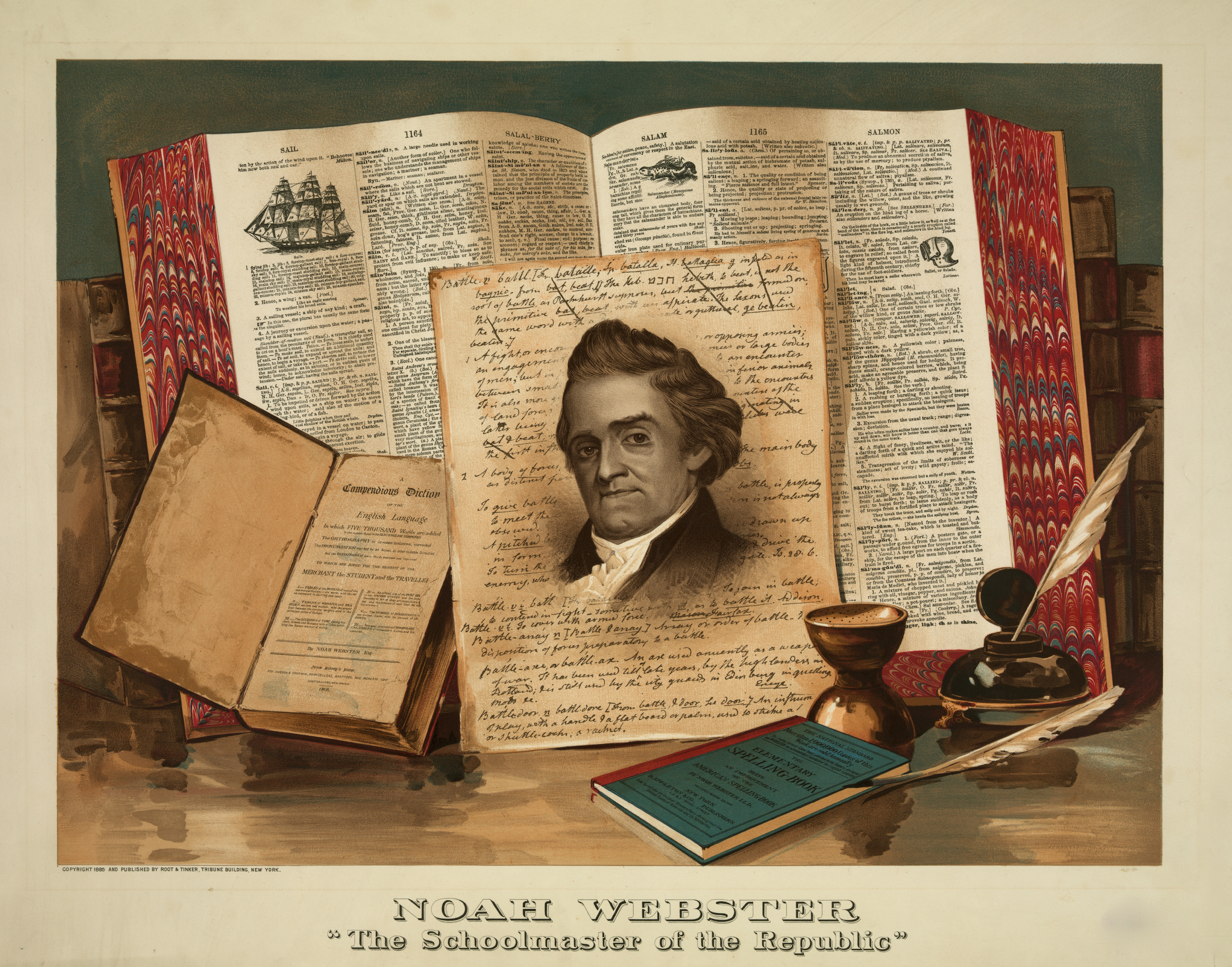 Noah Webster. Born 1758-died 1843. The schoolmaster of the republic; portrait shown in front of dictionary, books, inkwell & desk, 19th century.