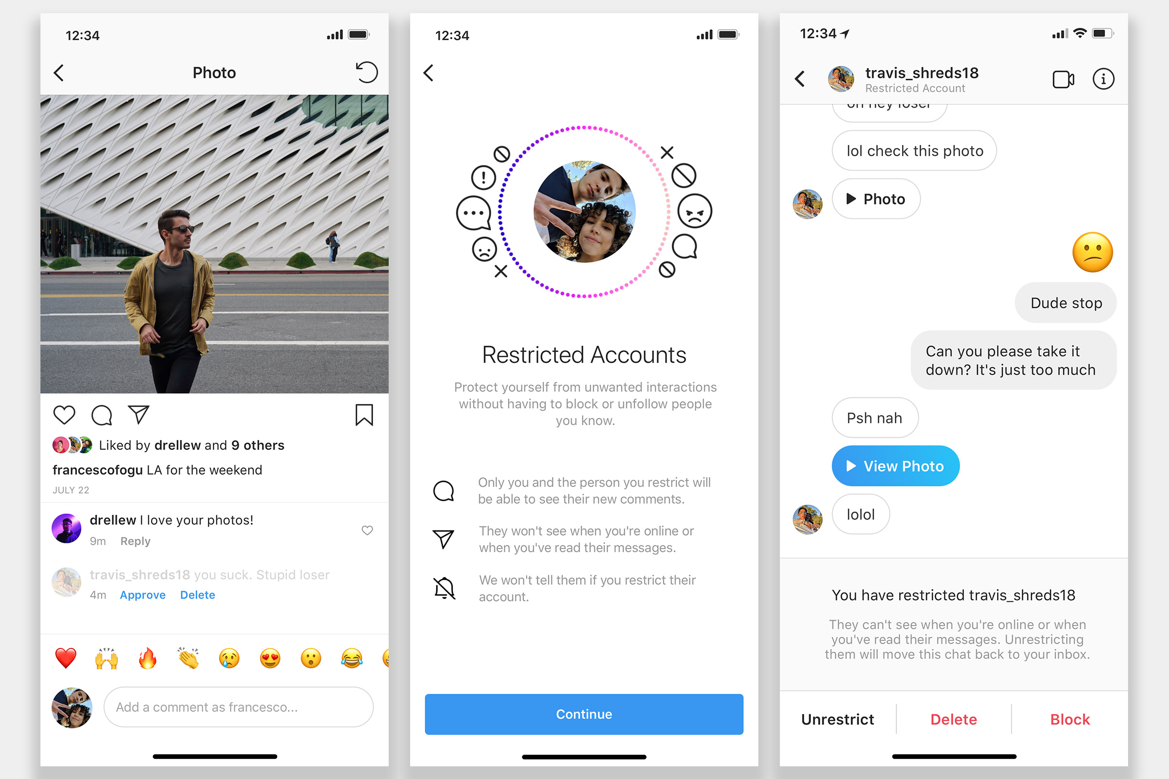 Instagram will soon start testing a new feature, Restrict, that is meant to give users the ability to  put some space  between themself and a bully.