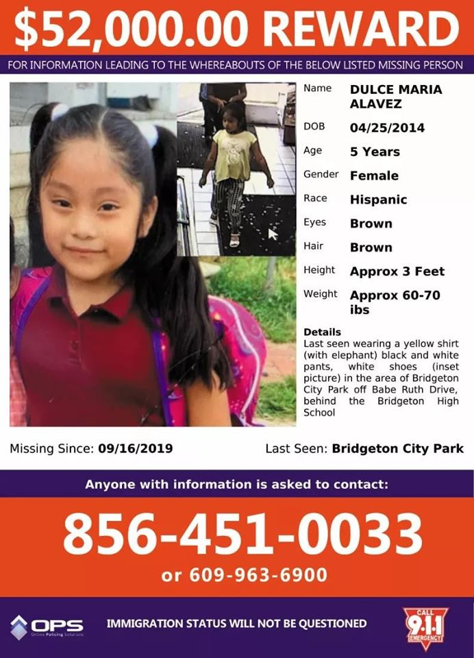 Authorities are offering $52,000 for information leading to the whereabouts of 5-year-old Dulce Maria Alavez, who was last seen in Bridgeton, N.J. on Sept. 16, 2019.