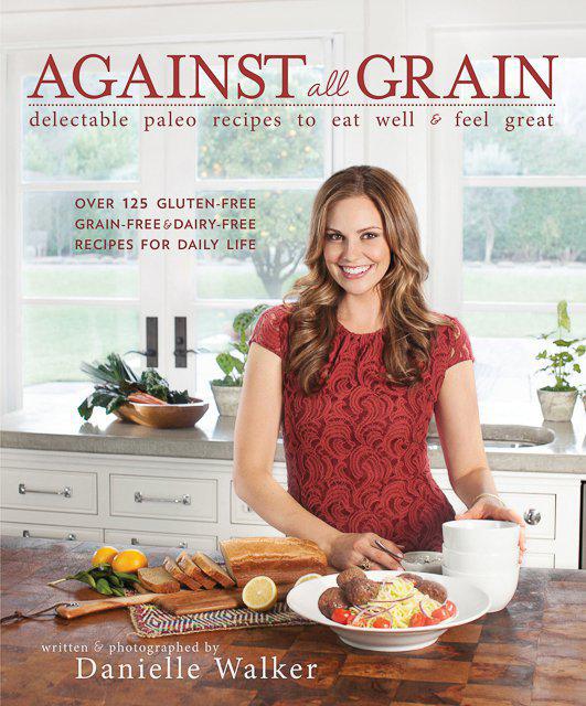Danielle Walker offers gluten-free and grain-free recipes