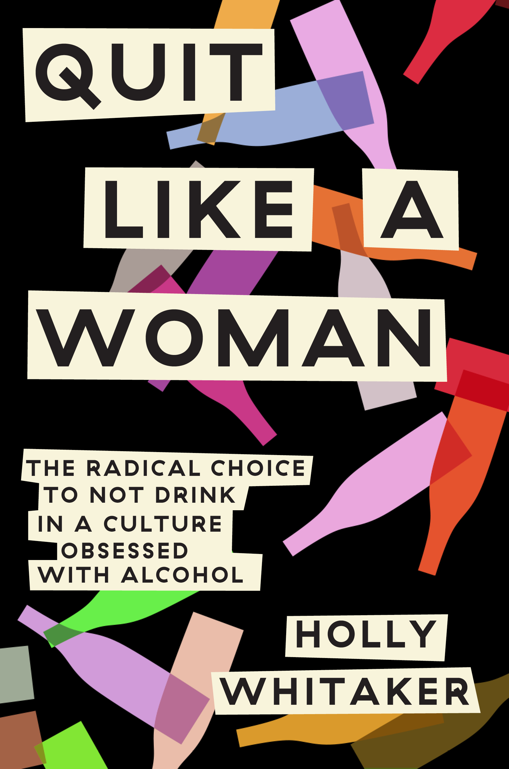 'Quit Like a Woman' by Holly Whitaker