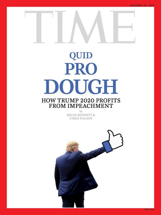 Quid Pro Dough Trump Facebook Time Magazine Cover