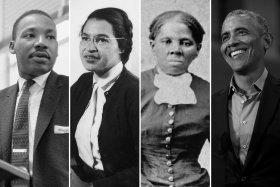 Martin Luther King Jr.; Rosa Parks; Harriet Tubman; President Barack Obama