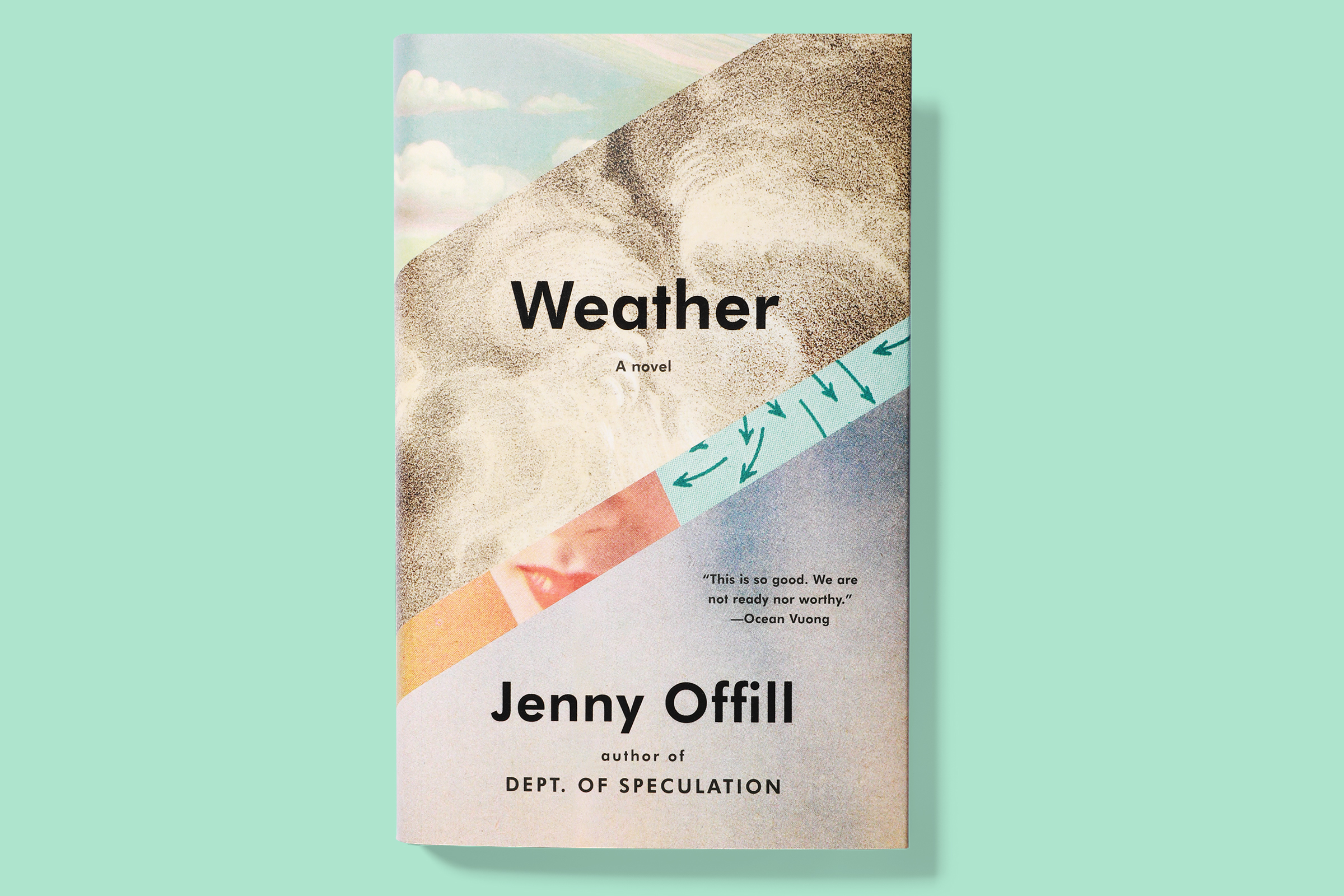Weather is Offill's third novel, after Dept. of Speculation and Last Things