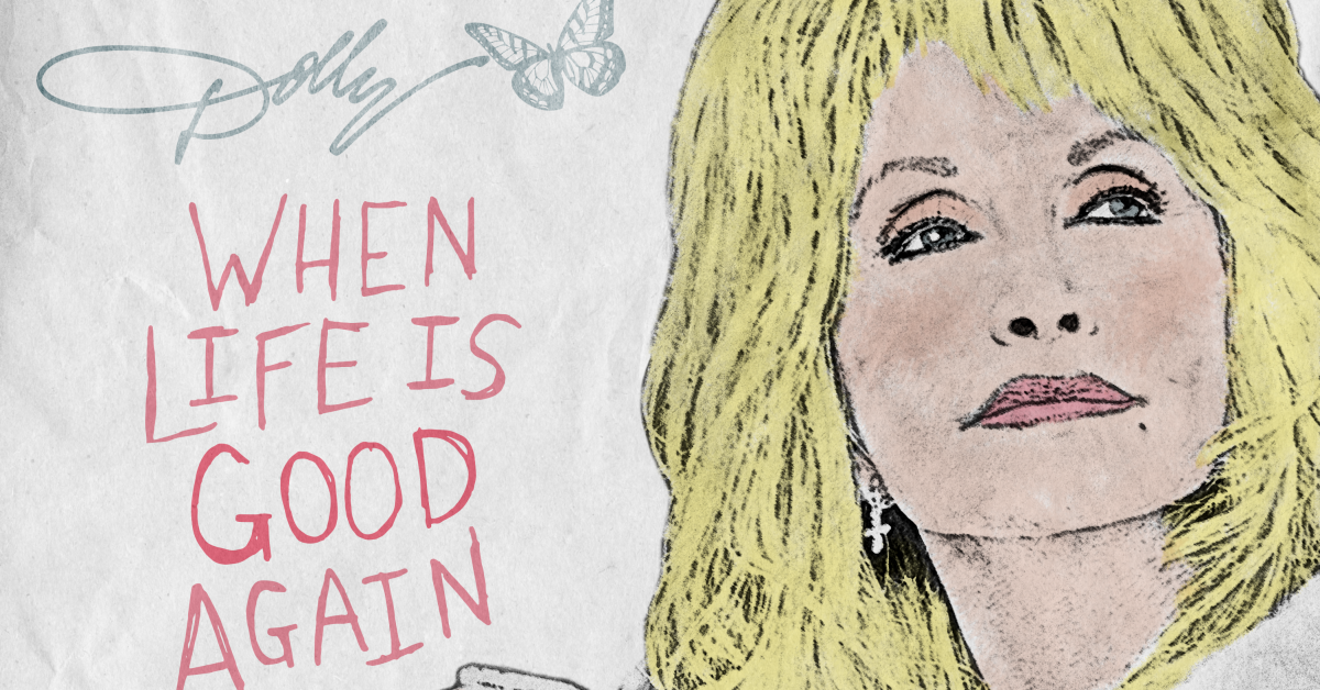 Hear Dolly Parton`s New Song `When Life Is...