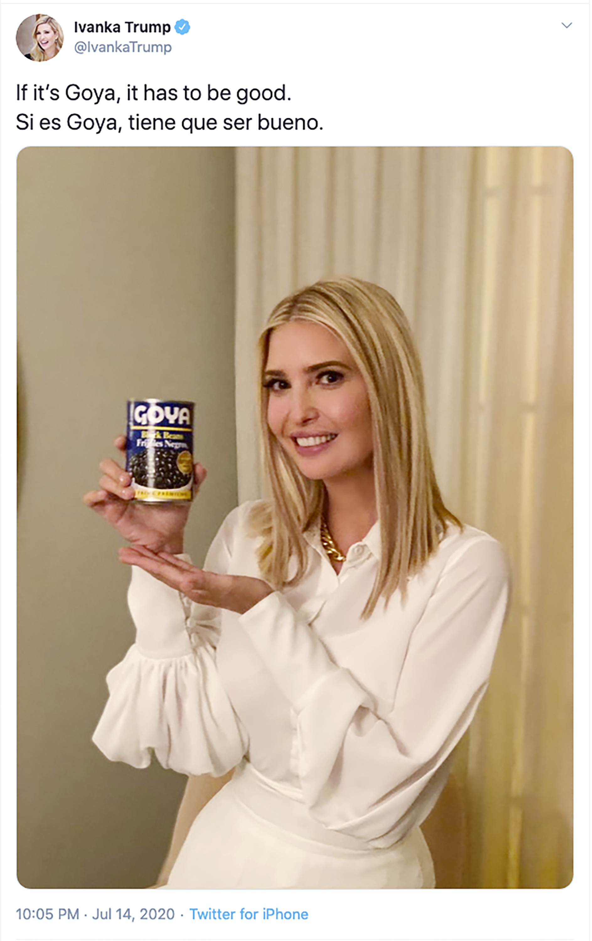 This image taken from Ivanka Trump's Twitter account shows her holding a can of Goya beans along with the words  If it's Goya, it has to be good  written in English and Spanish on July 14, 2020.