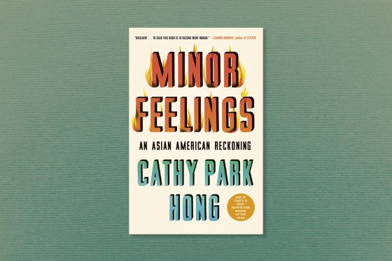 Minor Feelings - Cathy Park Hong