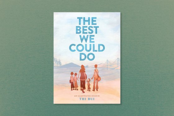 The Best We Could Do: An Illustrated Memoir Thi Bui
