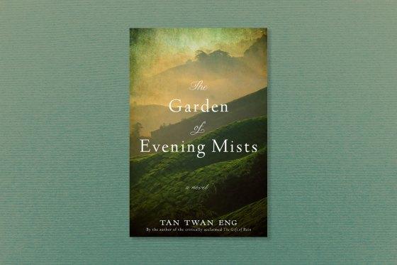 The Garden of Evening Mists, by Tan Twan Eng