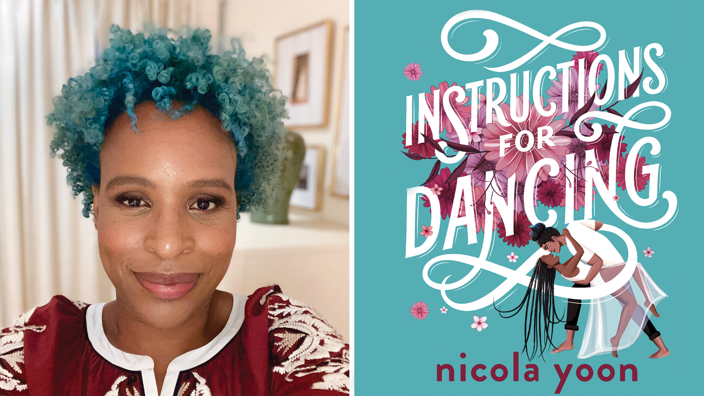 Bestselling author Nicola Yoon (left) and her new novel  Instructions for Dancing.