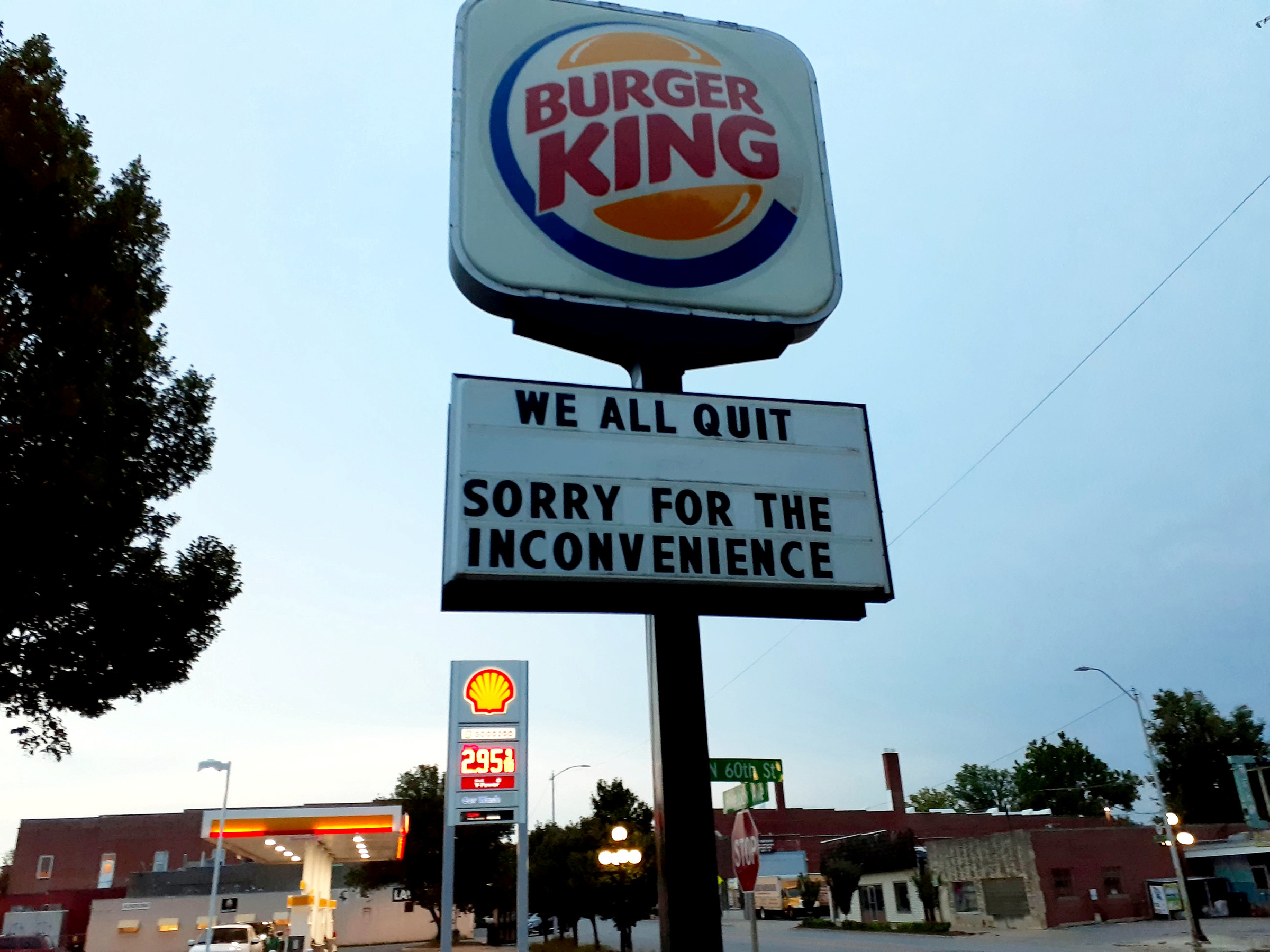 Staff at a Burger King in Lincoln, Nebraska announced their resignations on the sign outside the restaurant.